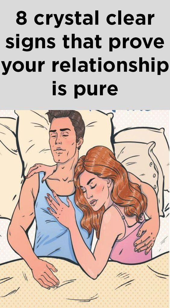 8 Crystal Clear Signs That Prove Your Relationship Is Pure